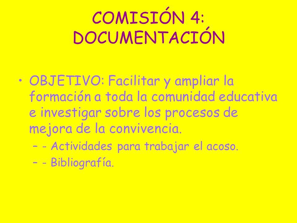 COMISIÓN 4: DOCUMENTACIÓN