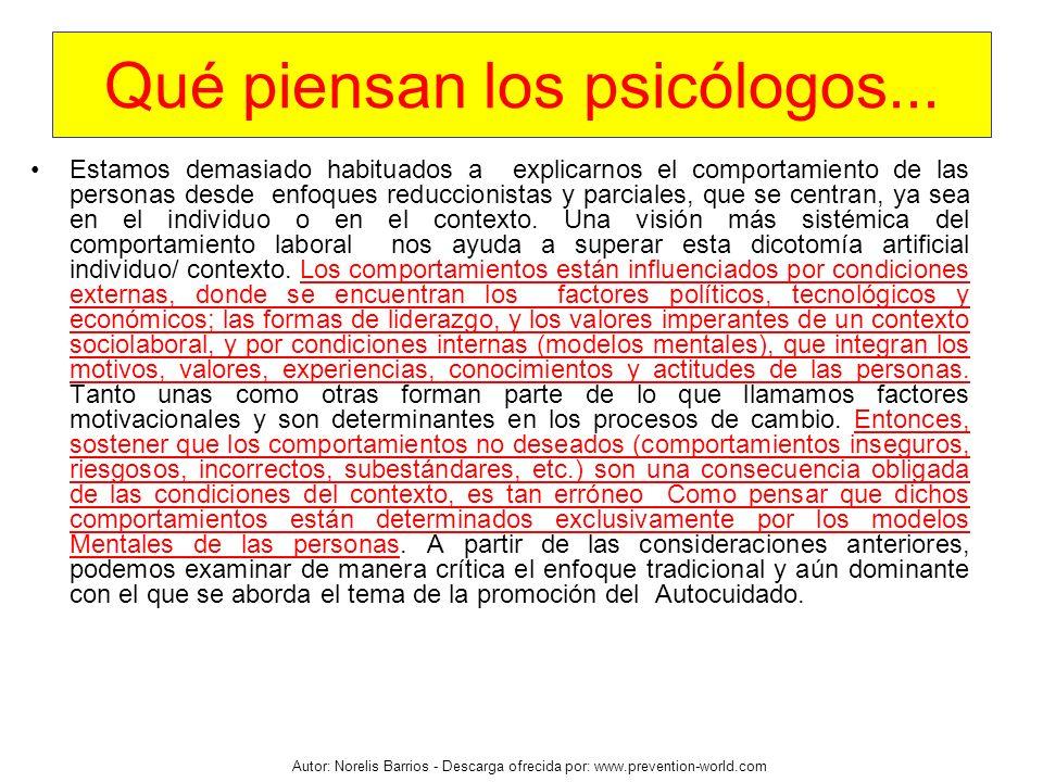 Qué piensan los psicólogos...