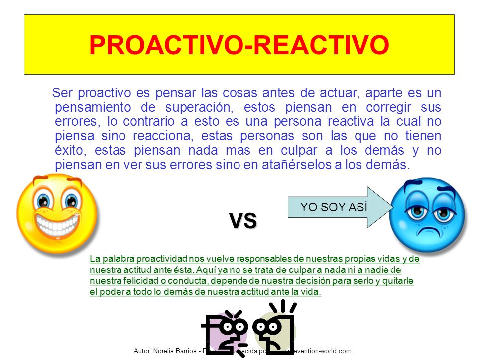 PROACTIVO-REACTIVO VS