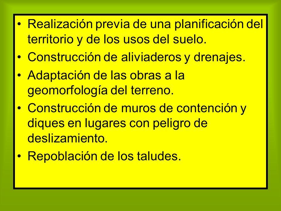 Realización previa de una planificación del territorio y de los usos del suelo.