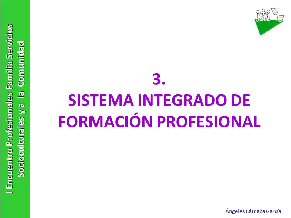 3. SISTEMA INTEGRADO DE FORMACIÓN PROFESIONAL