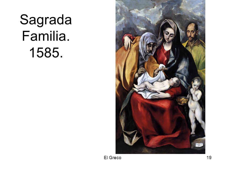 Sagrada Familia. 1585. El Greco