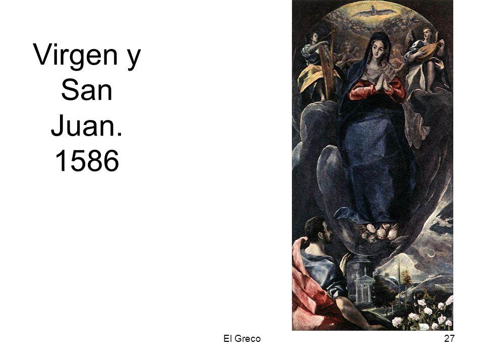 Virgen y San Juan. 1586 El Greco