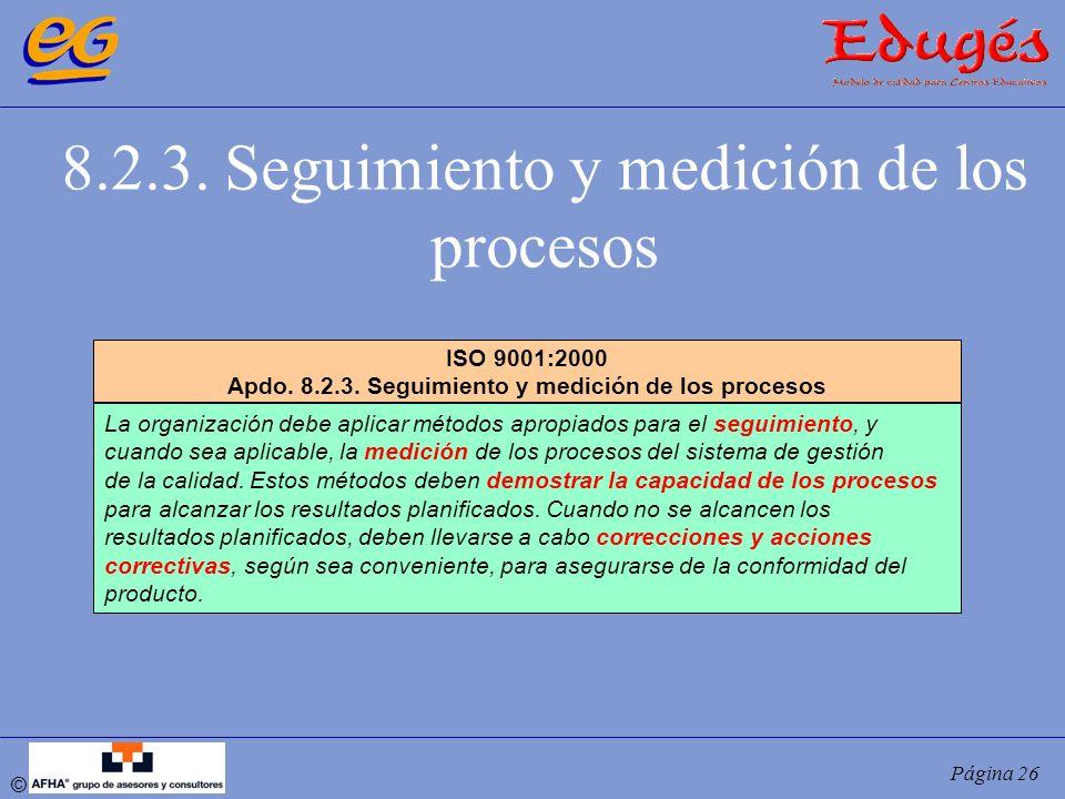 Apdo. 8.2.3. Seguimiento y medición de los procesos