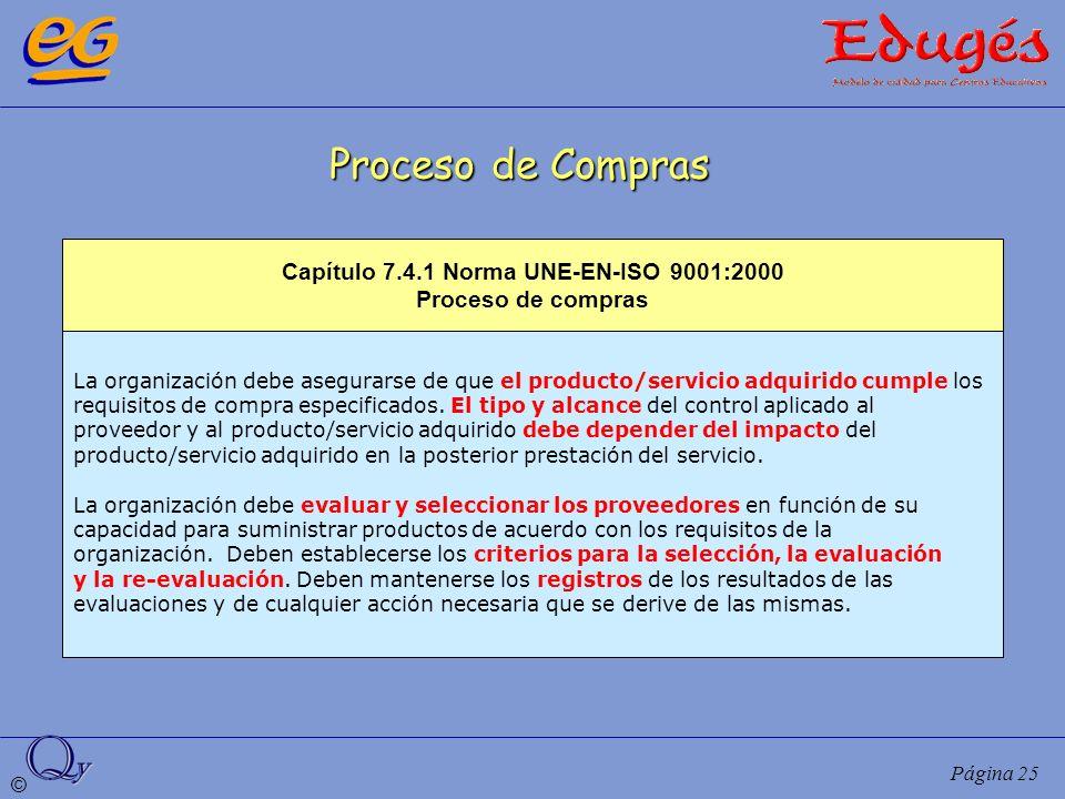 Capítulo 7.4.1 Norma UNE-EN-ISO 9001:2000