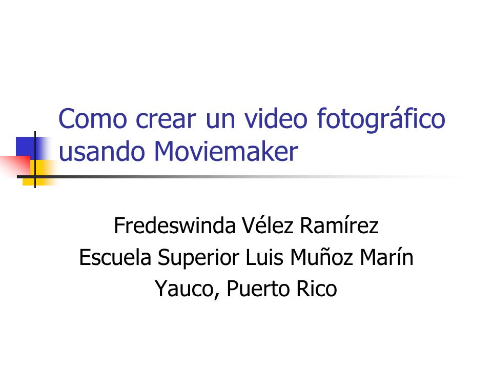 Como crear un video fotográfico usando Moviemaker