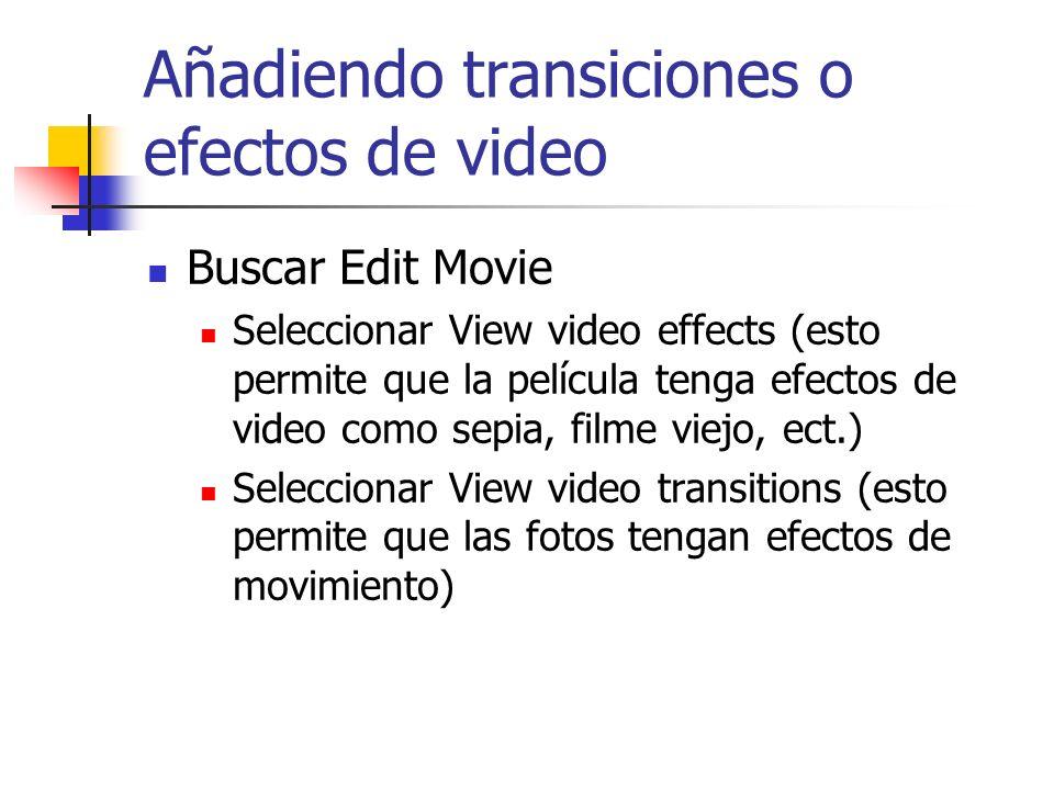 Añadiendo transiciones o efectos de video