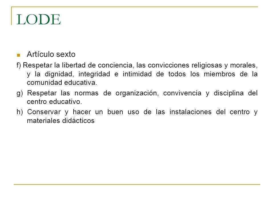 LODE Artículo sexto.