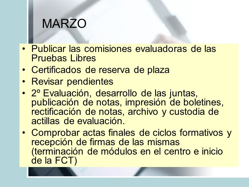 MARZO Publicar las comisiones evaluadoras de las Pruebas Libres