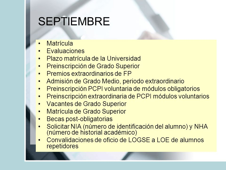 SEPTIEMBRE Matrícula Evaluaciones Plazo matrícula de la Universidad