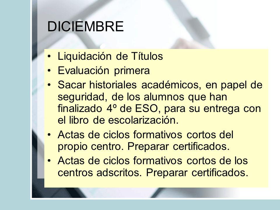 DICIEMBRE Liquidación de Títulos Evaluación primera