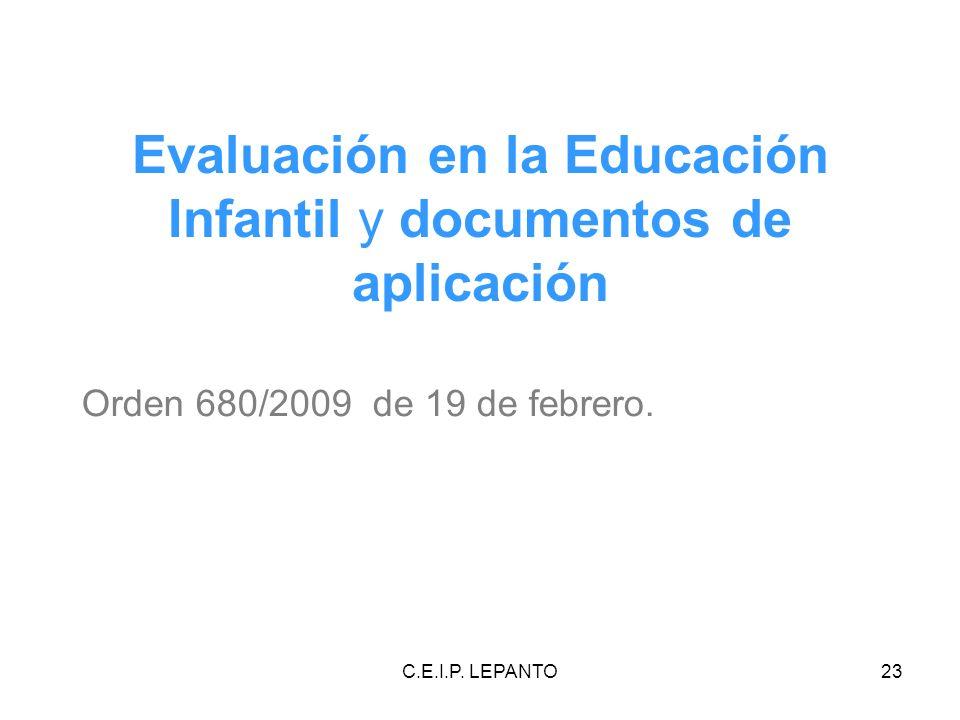 Evaluación en la Educación Infantil y documentos de aplicación
