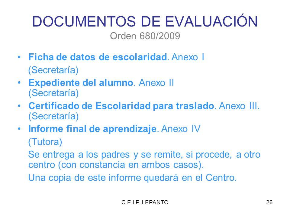 DOCUMENTOS DE EVALUACIÓN Orden 680/2009