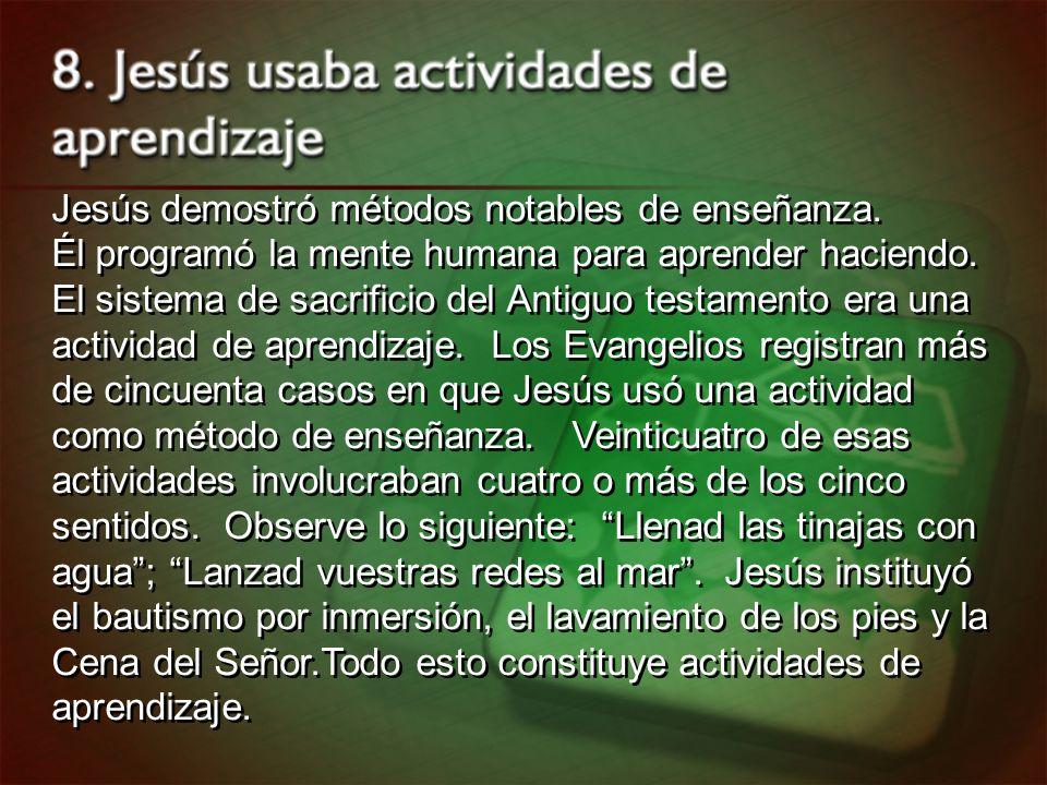 Jesús demostró métodos notables de enseñanza.