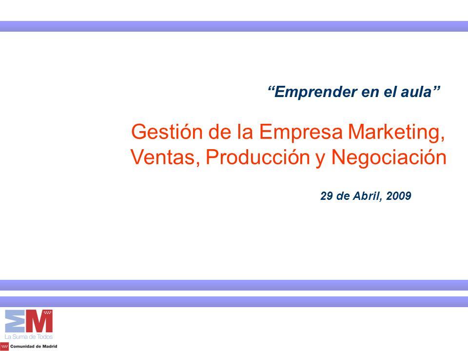 Gestión de la Empresa Marketing, Ventas, Producción y Negociación