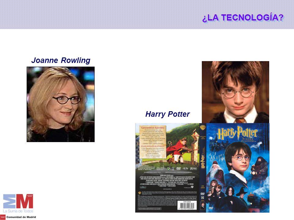 ¿LA TECNOLOGÍA Joanne Rowling Harry Potter