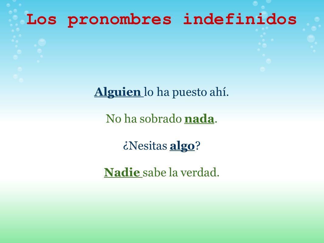 Los pronombres indefinidos