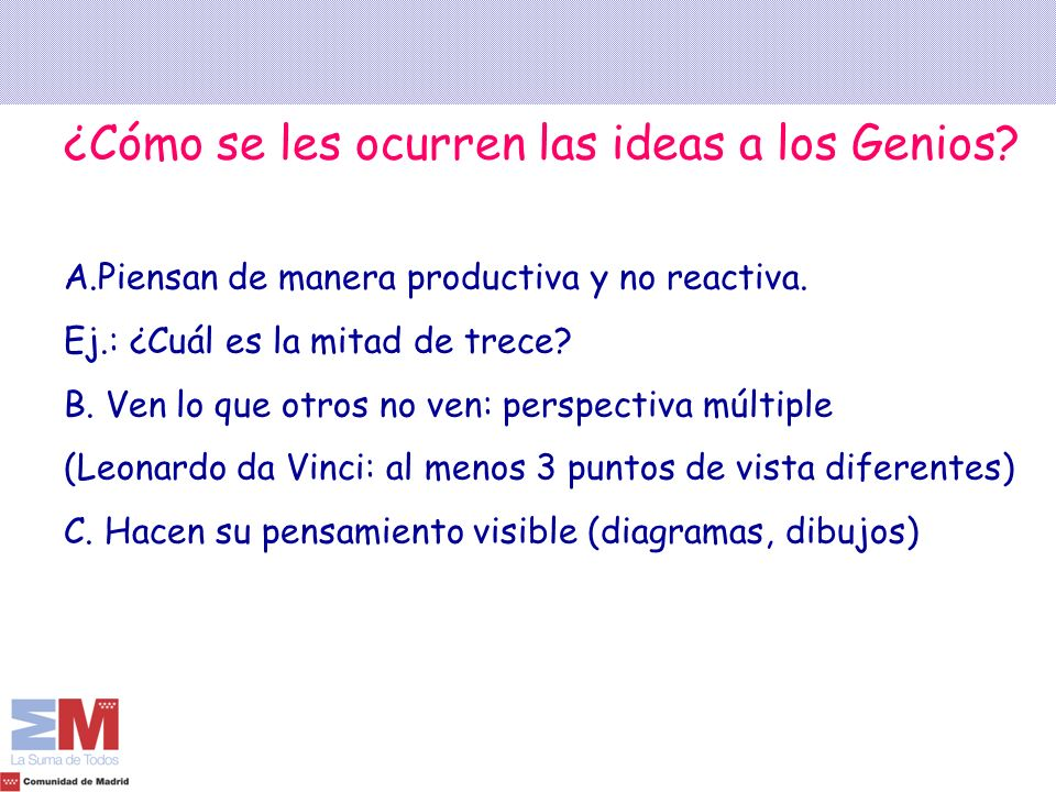 ¿Cómo se les ocurren las ideas a los Genios