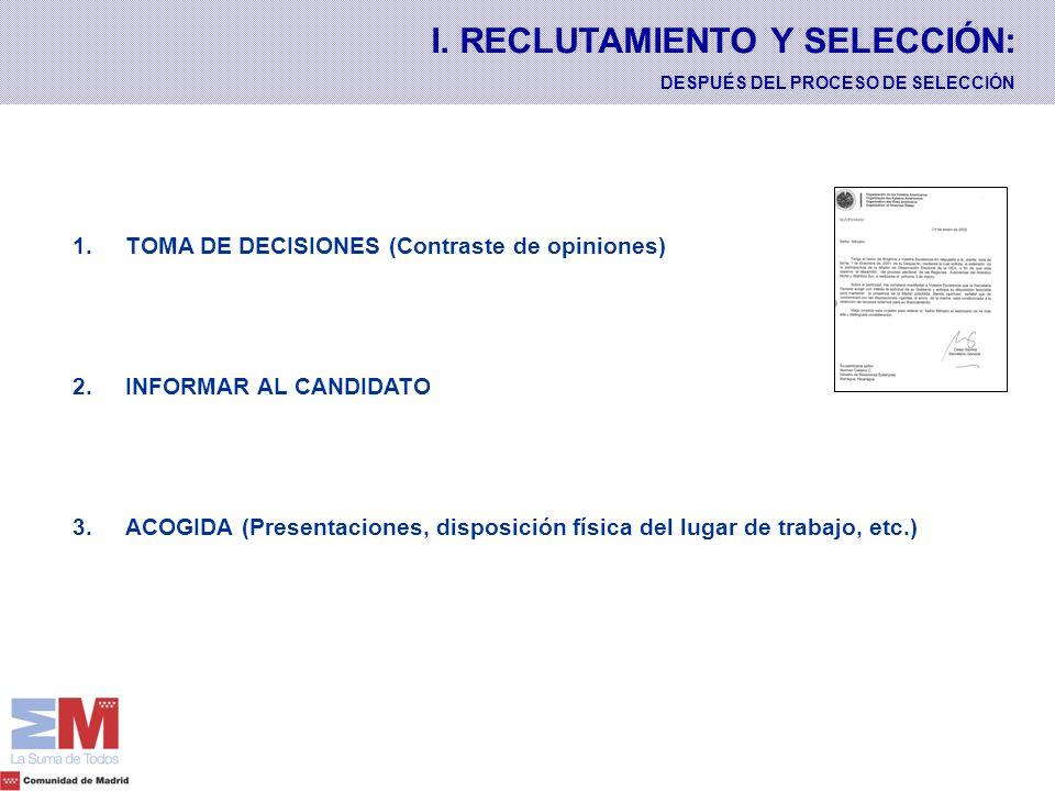 I. RECLUTAMIENTO Y SELECCIÓN: