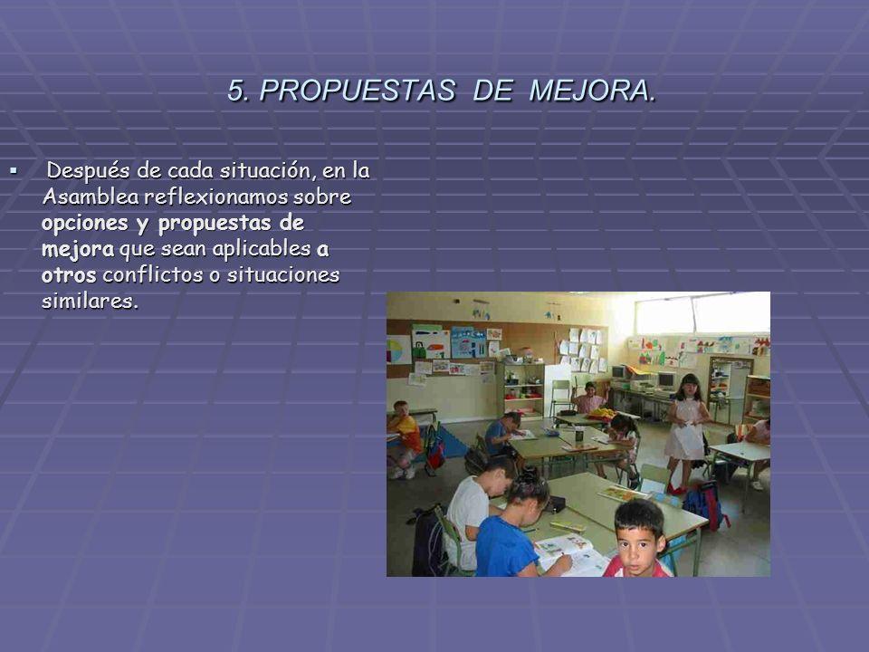 5. PROPUESTAS DE MEJORA.