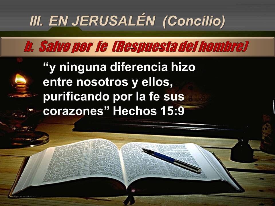 III. EN JERUSALÉN (Concilio)