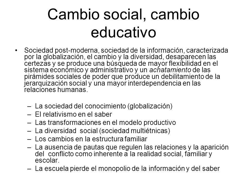 Cambio social, cambio educativo