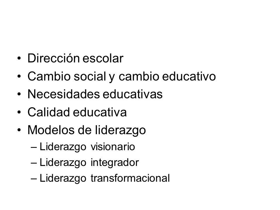 Cambio social y cambio educativo Necesidades educativas