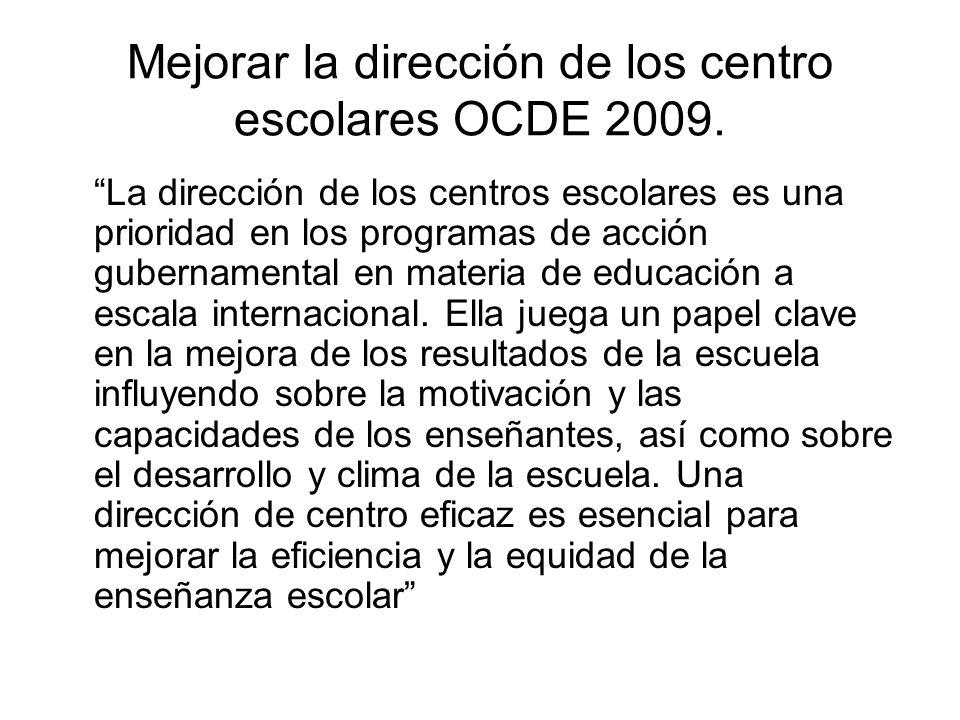 Mejorar la dirección de los centro escolares OCDE 2009.