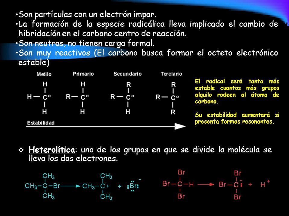 Son partículas con un electrón impar.