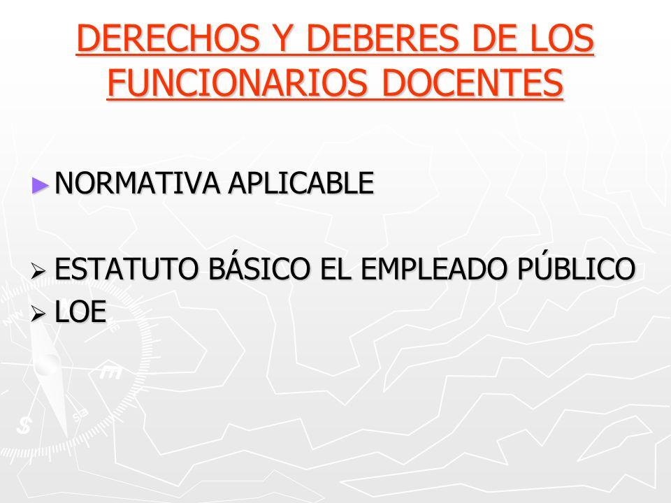 DERECHOS Y DEBERES DE LOS FUNCIONARIOS DOCENTES