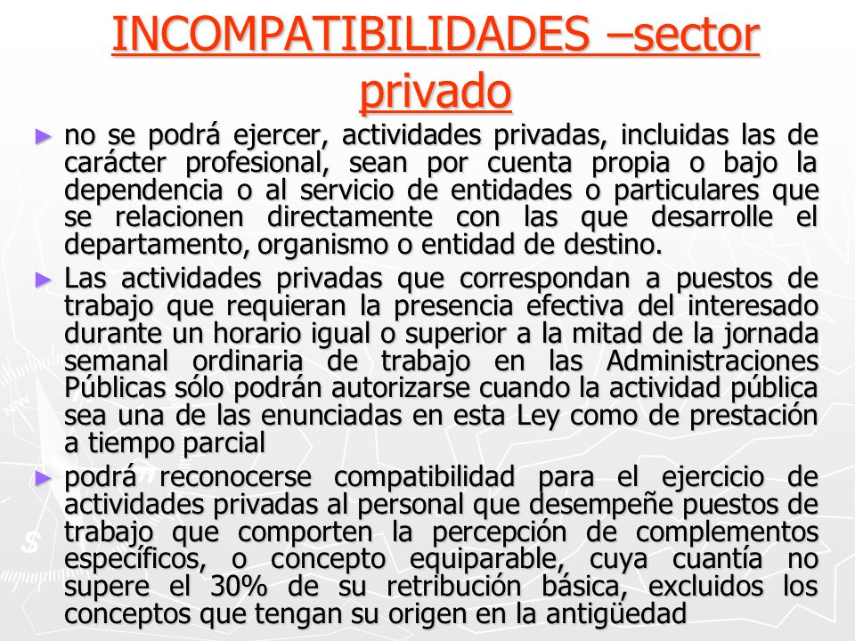 INCOMPATIBILIDADES –sector privado