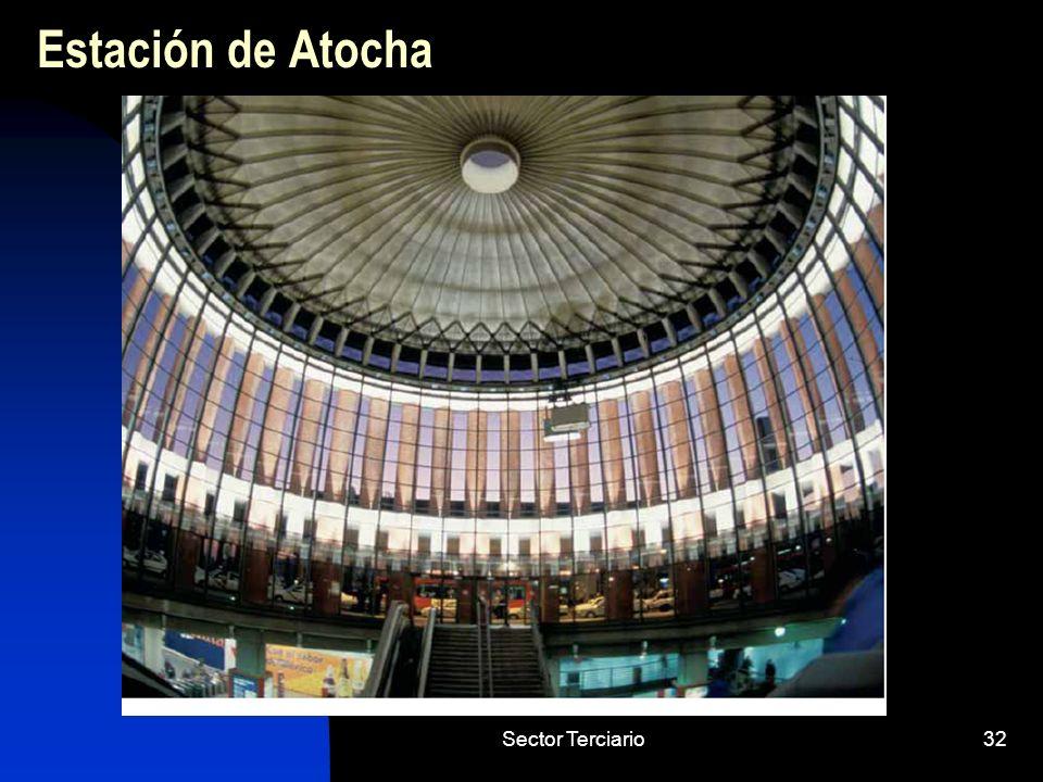 Estación de Atocha Sector Terciario