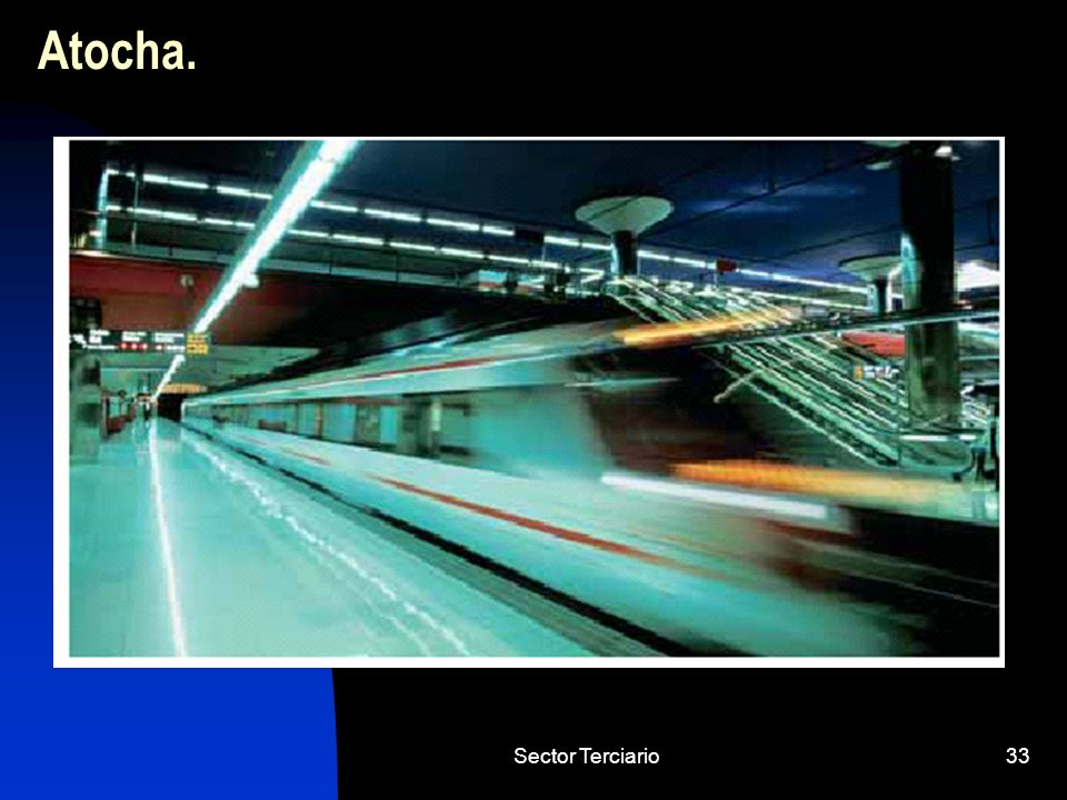 Atocha. Sector Terciario