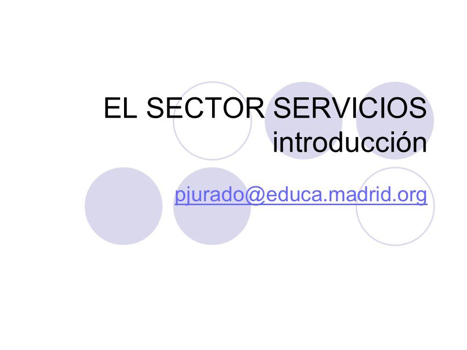 EL SECTOR SERVICIOS introducción