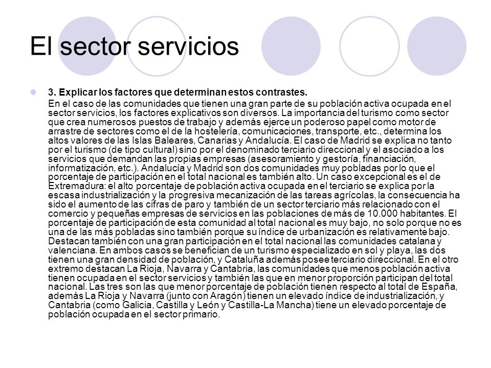 El sector servicios3. Explicar los factores que determinan estos contrastes.