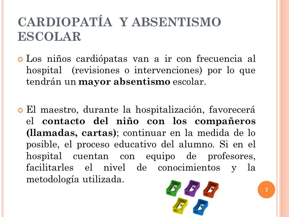 CARDIOPATÍA Y ABSENTISMO ESCOLAR