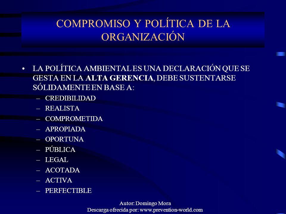 COMPROMISO Y POLÍTICA DE LA ORGANIZACIÓN