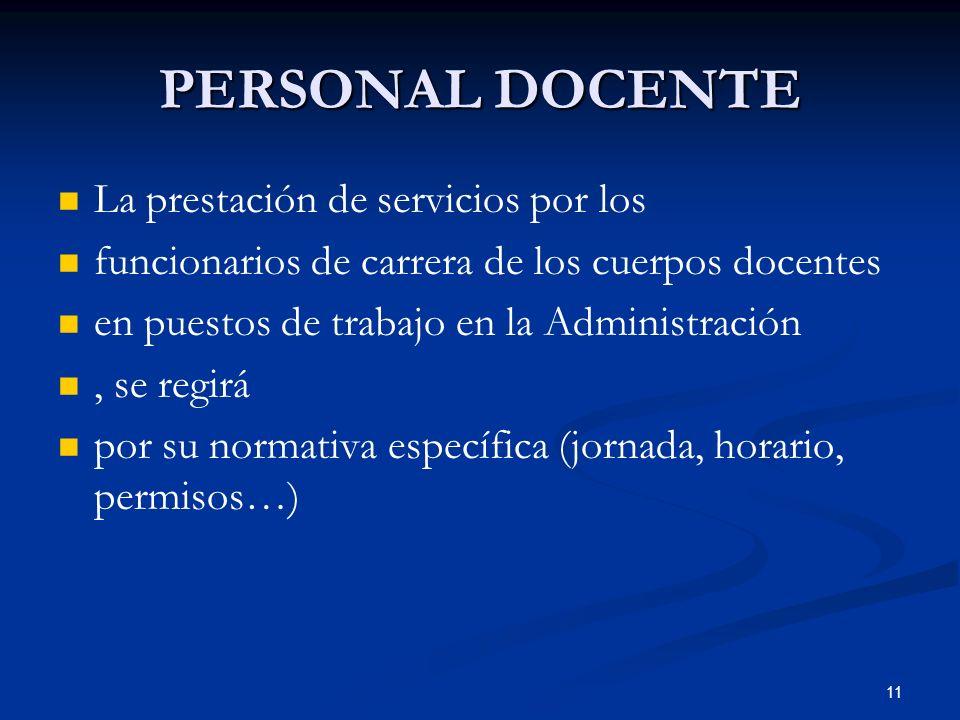 PERSONAL DOCENTE La prestación de servicios por los