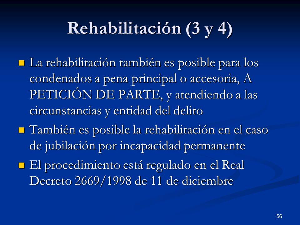 Rehabilitación (3 y 4)
