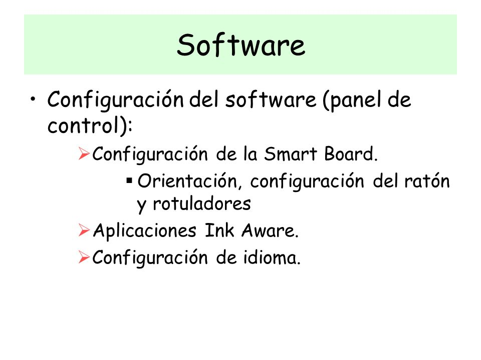 Software Configuración del software (panel de control):