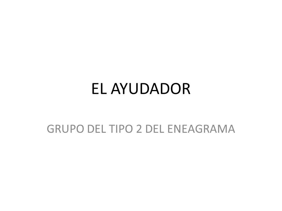 GRUPO DEL TIPO 2 DEL ENEAGRAMA