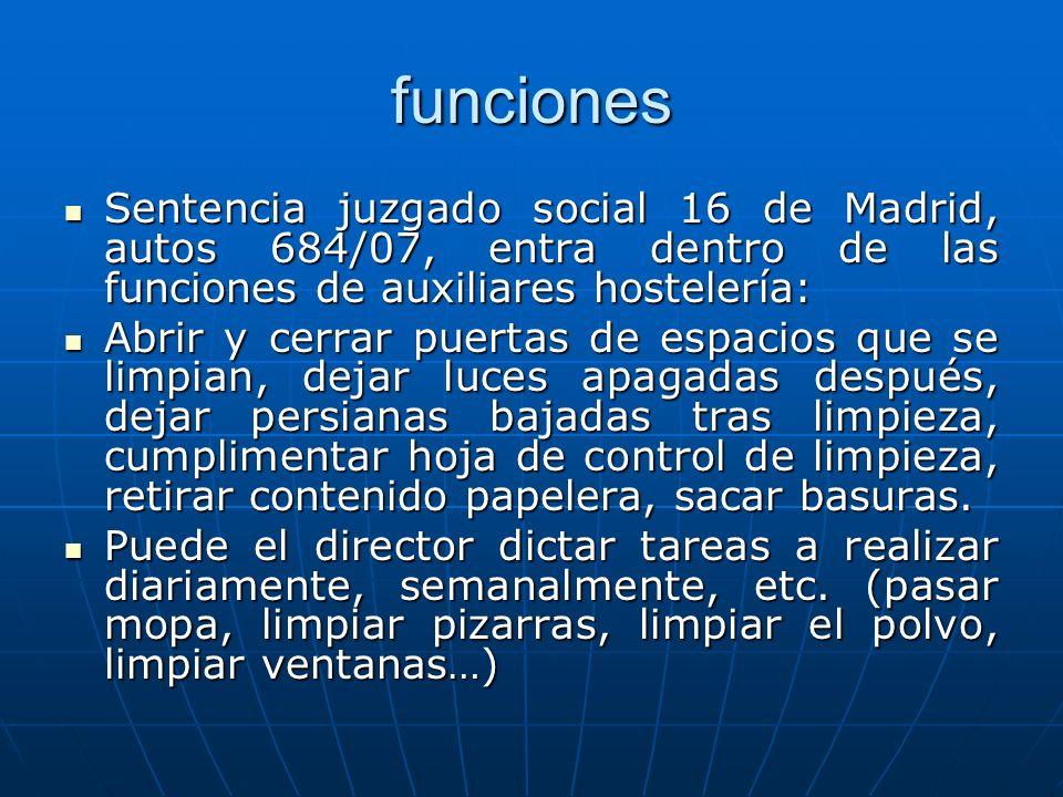 funciones Sentencia juzgado social 16 de Madrid, autos 684/07, entra dentro de las funciones de auxiliares hostelería: