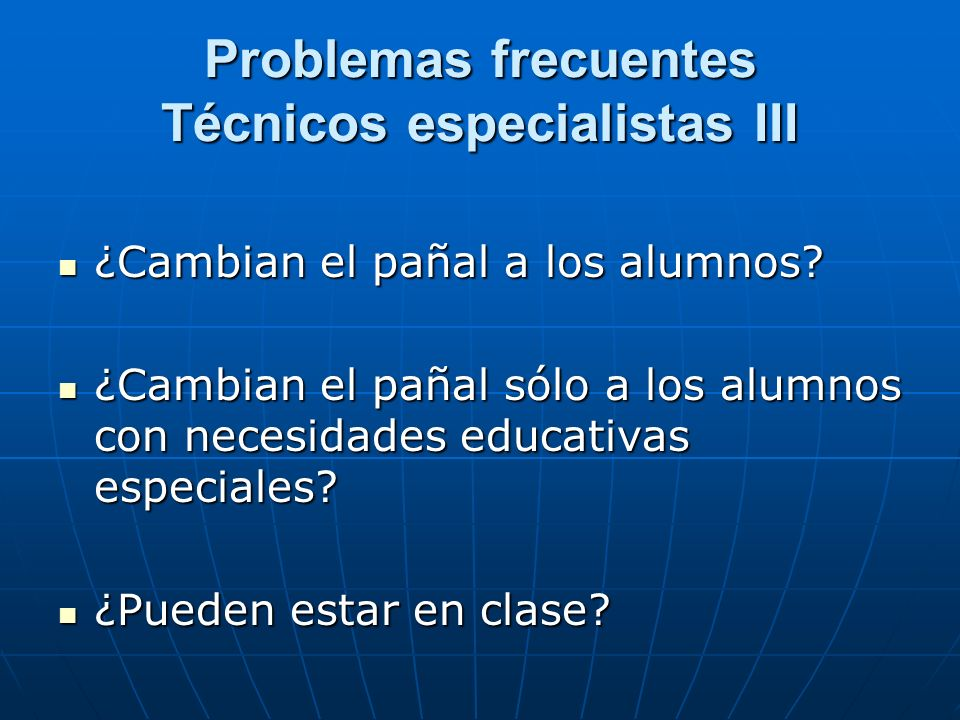 Problemas frecuentes Técnicos especialistas III