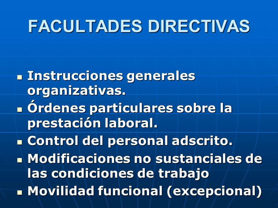 FACULTADES DIRECTIVAS