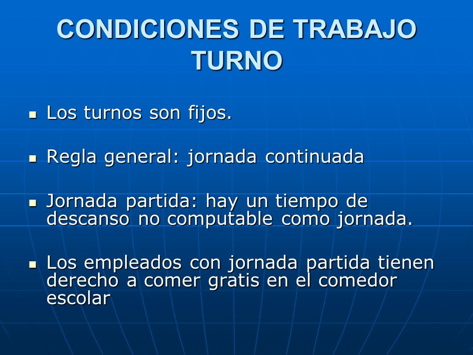 CONDICIONES DE TRABAJO TURNO