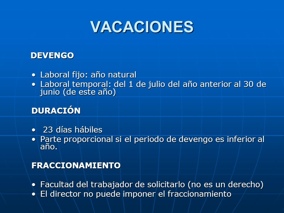VACACIONES DEVENGO Laboral fijo: año natural