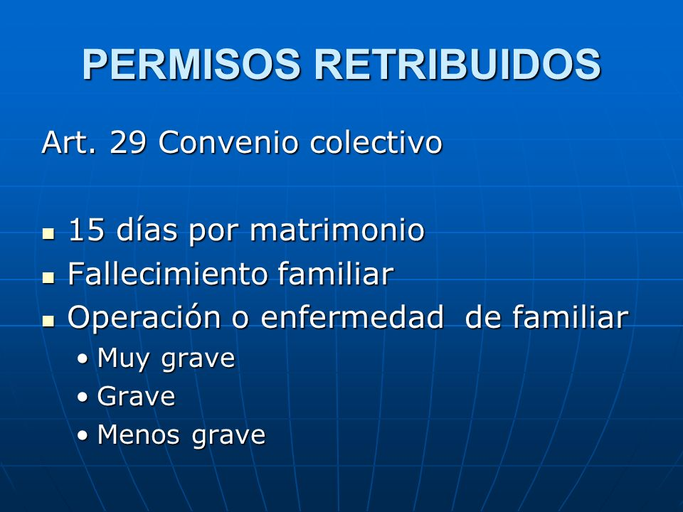 PERMISOS RETRIBUIDOS Art. 29 Convenio colectivo 15 días por matrimonio