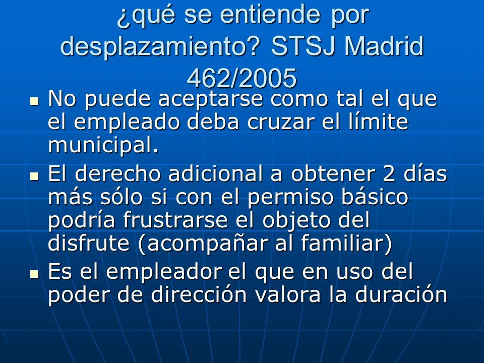 ¿qué se entiende por desplazamiento STSJ Madrid 462/2005