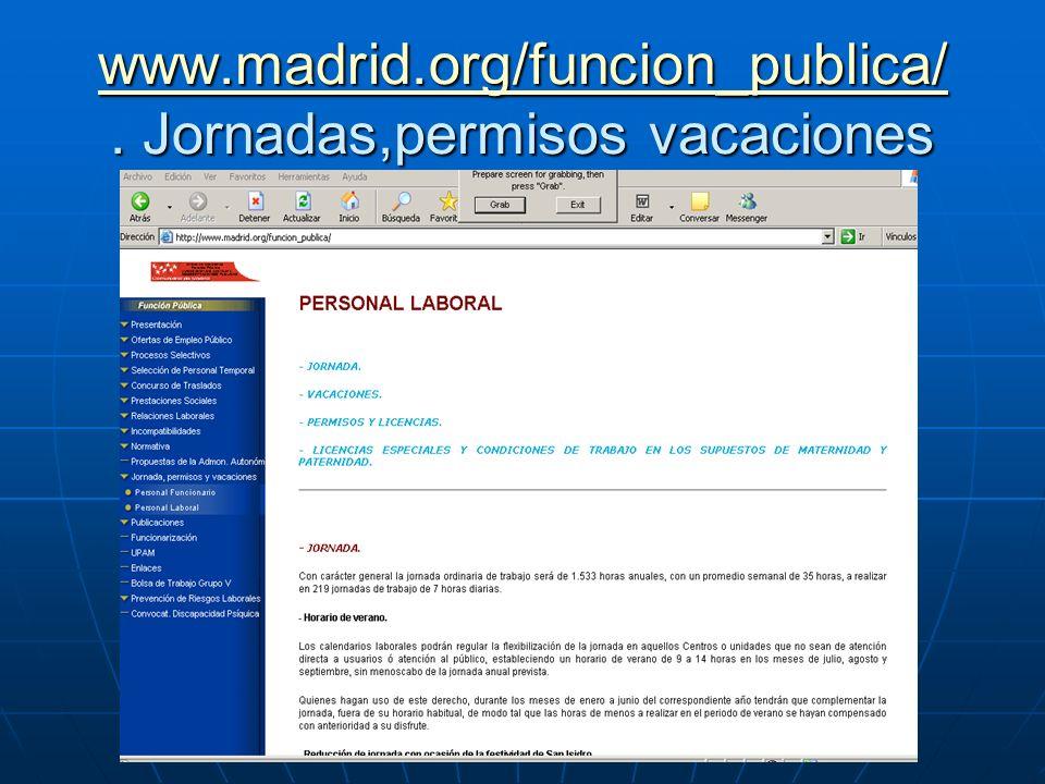 www.madrid.org/funcion_publica/ . Jornadas,permisos vacaciones
