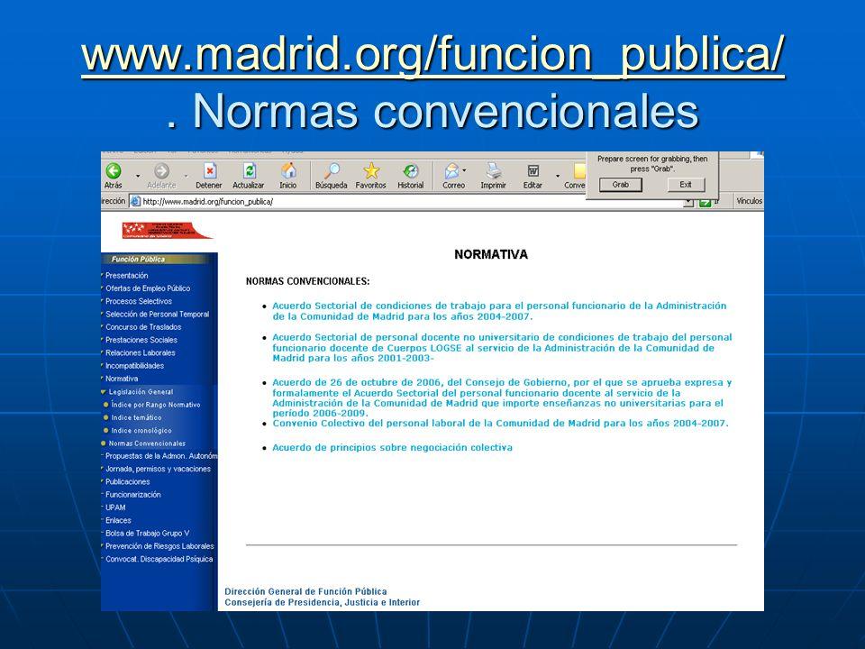 www.madrid.org/funcion_publica/ . Normas convencionales